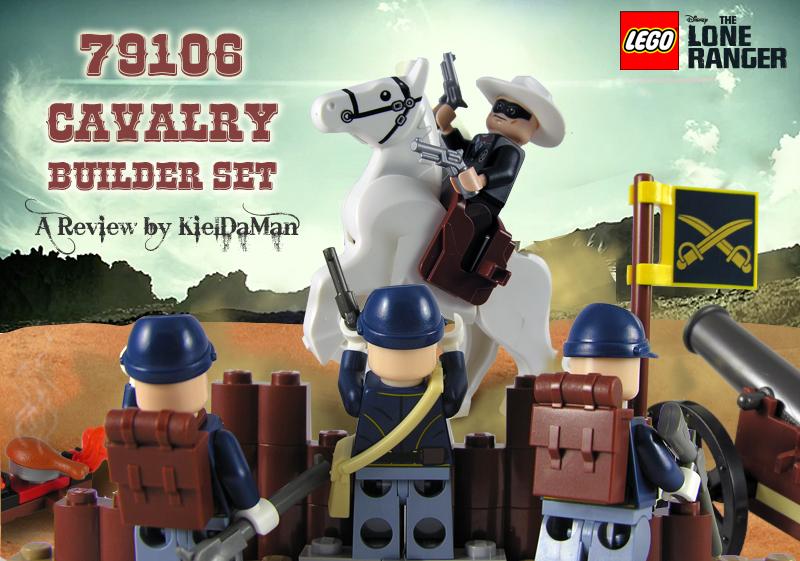 KielDaMan's The Lone Ranger Cavalry Builder Set Review
