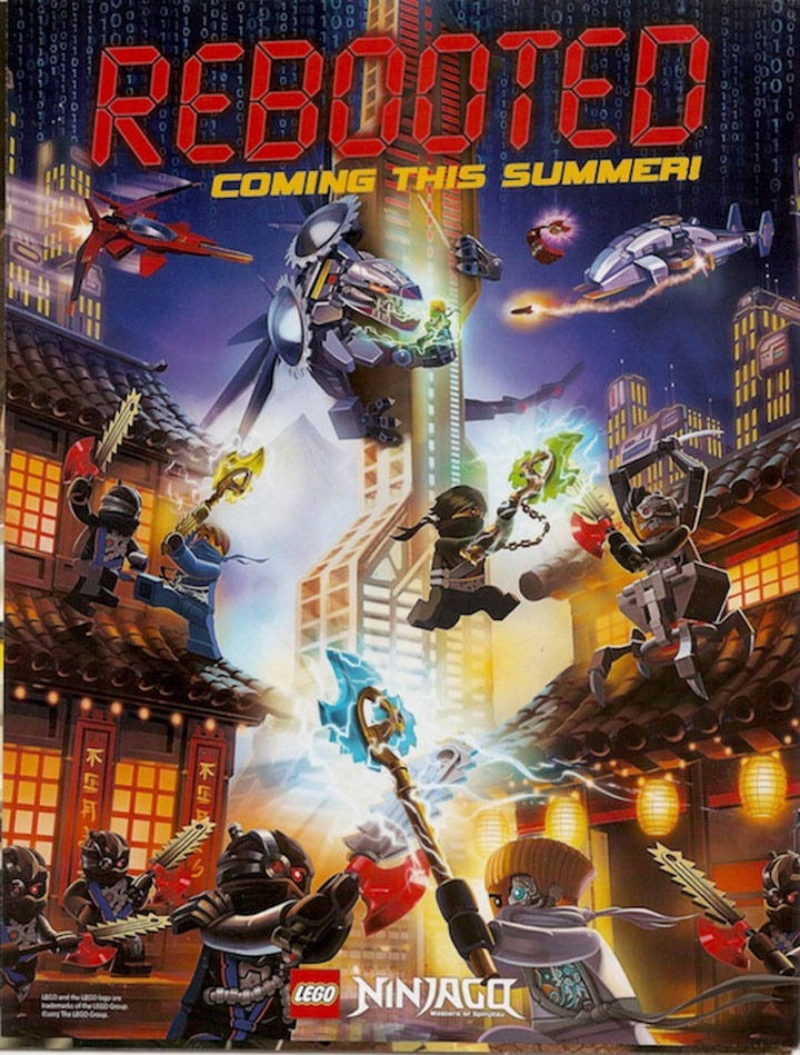 Ninjago: Masters of Spinjitzu Rebooted for 2014.